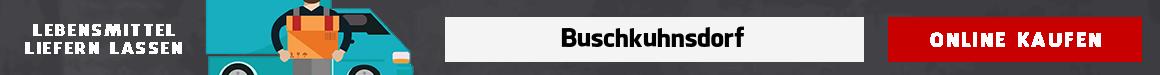 lebensmittel bringdienst Buschkuhnsdorf